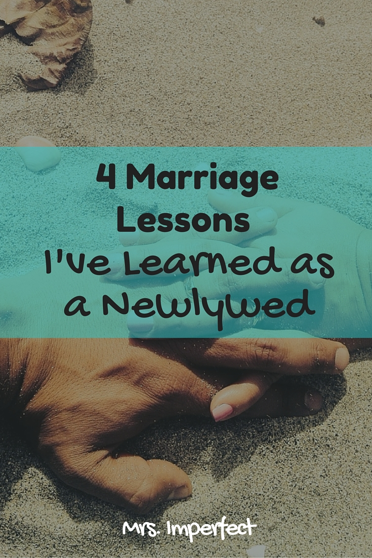 4 Marriage Lessons I've Learned as a Newlywed