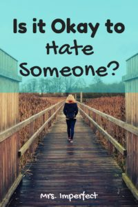Is it okay to hate someone- (1)