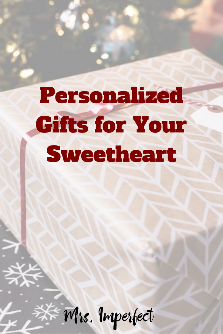 Personalized Gifts for Your Sweetheart