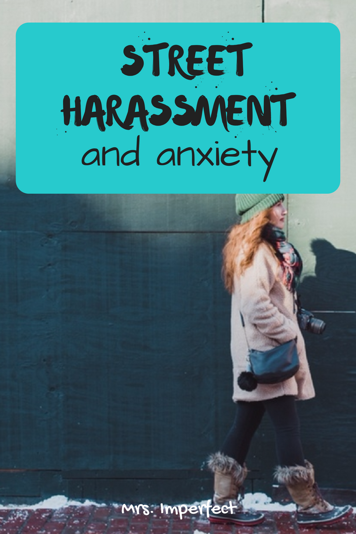 Street Harassment and Anxiety