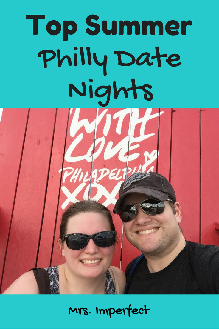 Top Summer Date Nights in Philly