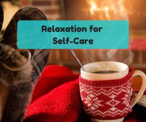 relaxation for self-care