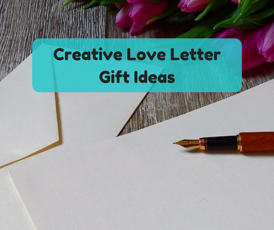 love letter gifts