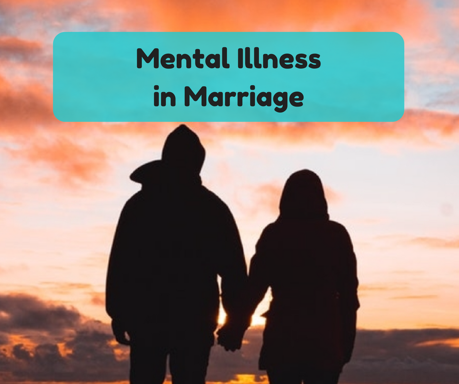 mental illness in marriage