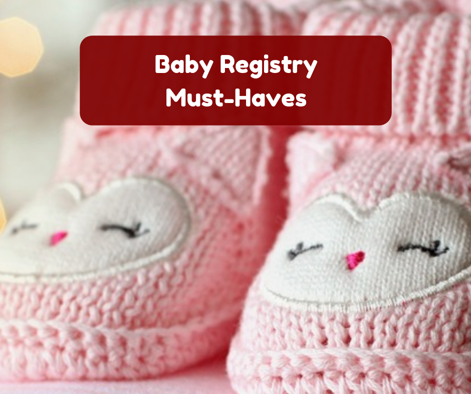 Baby Registry Must Haves (and Amazon Baby Registry Review)