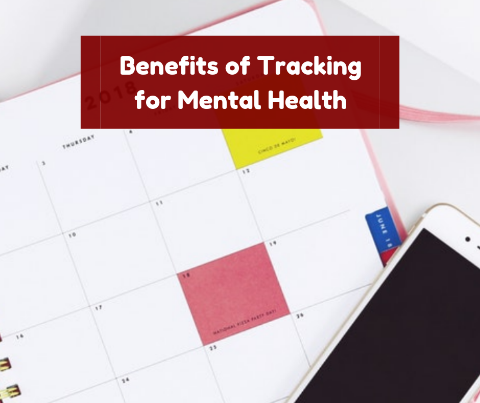 The benefits of tracking for mental health (Introducing My Mental Health Planner)