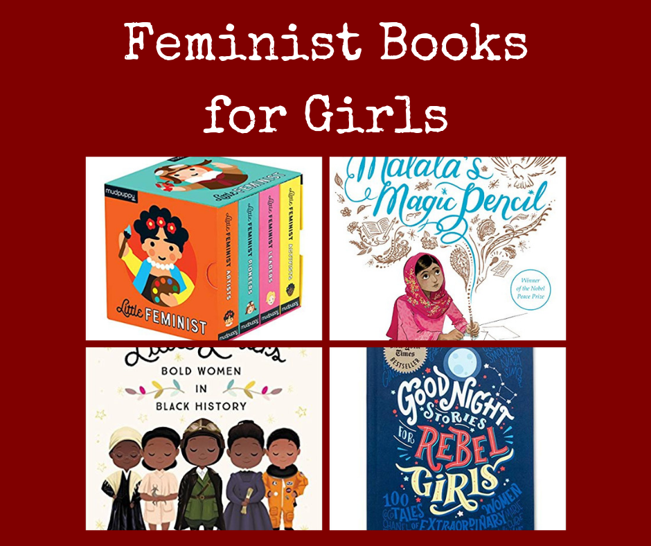 Feminist Books for Girls (and Heroines I want to Introduce to my daughter)