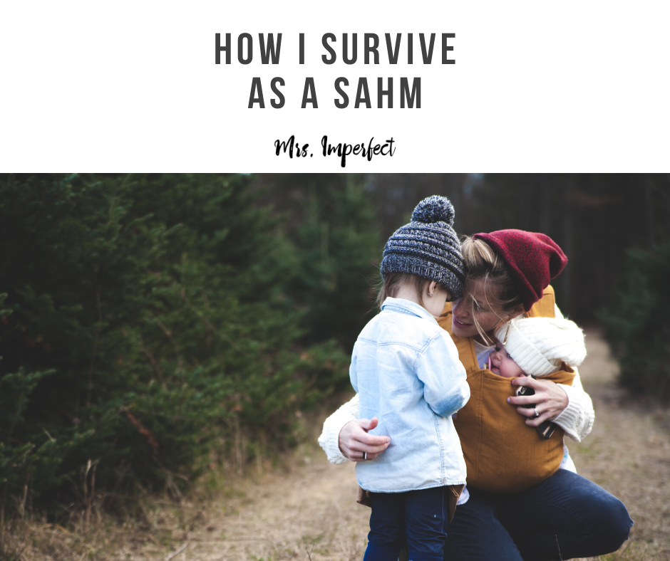 How I Survive as a Stay-at-home mom
